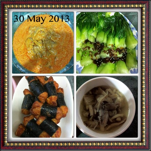 What I cooked today (家常便饭系列)- 30-5-2013 3