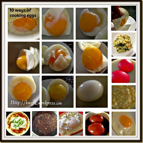 Eggs, Eggs, Eggs….. Join Me To Cook Eggs…. 16