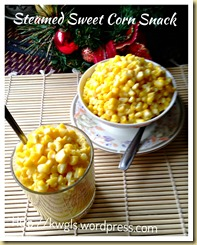 Steamed Sweet Corn Snack (香甜蒸玉米) 13